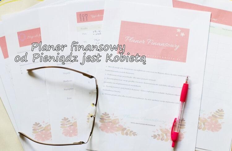 Planer finansowy od Pieniądz jest Kobietą
