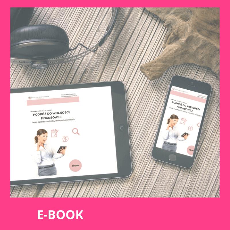 Podróż do wolności finansowej – Twoje 4 praktyczne kroki w finansach osobistych – EBOOK