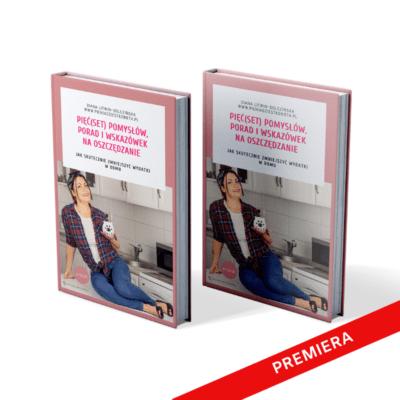 E-book PIĘĆ(set) pomysłów, porad i wskazówek na oszczędzanie. Jak skutecznie zmniejszyć wydatki w domu